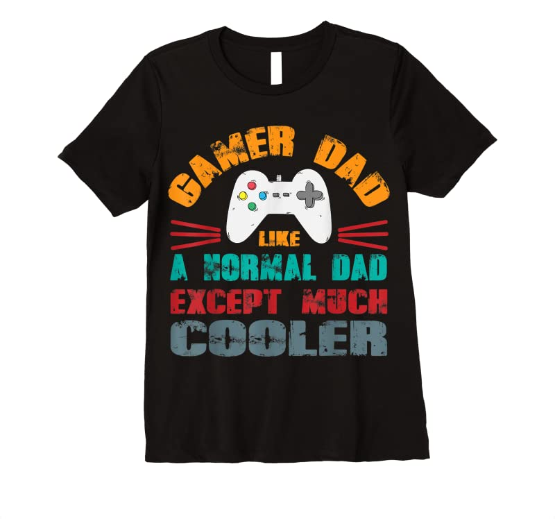 New Mens Gamer Dad I'm A Dad Gamer Dad Like A Normal Dad Father T Shirts