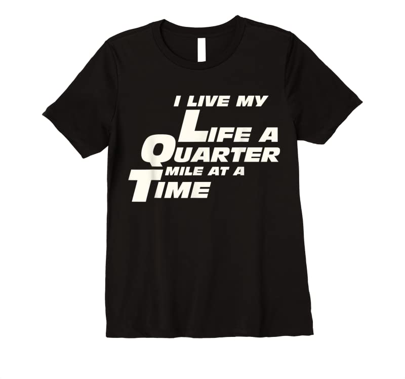 Shop Fast Car Quote I Live My Life A Quarter Mile At A Time Gift T Shirts