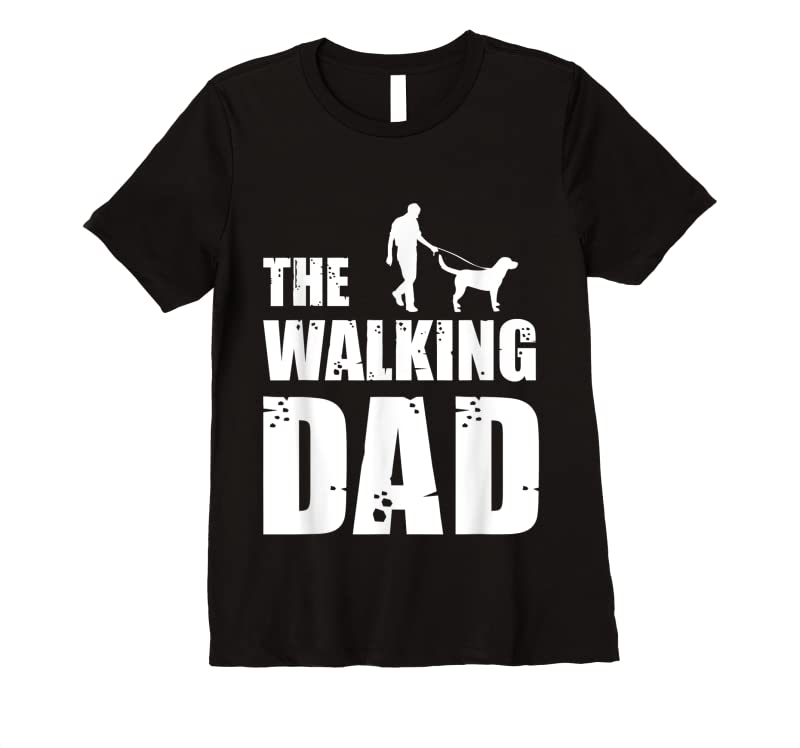 Shop Labrador Owner Labs Dog Daddy Animal Lover The Walking Dad T Shirts