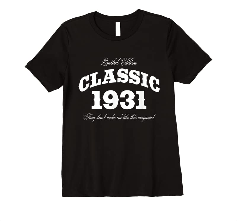 Unisex Gift For 90 Year Old Vintage Classic Car 1931 90th Birthday T Shirts